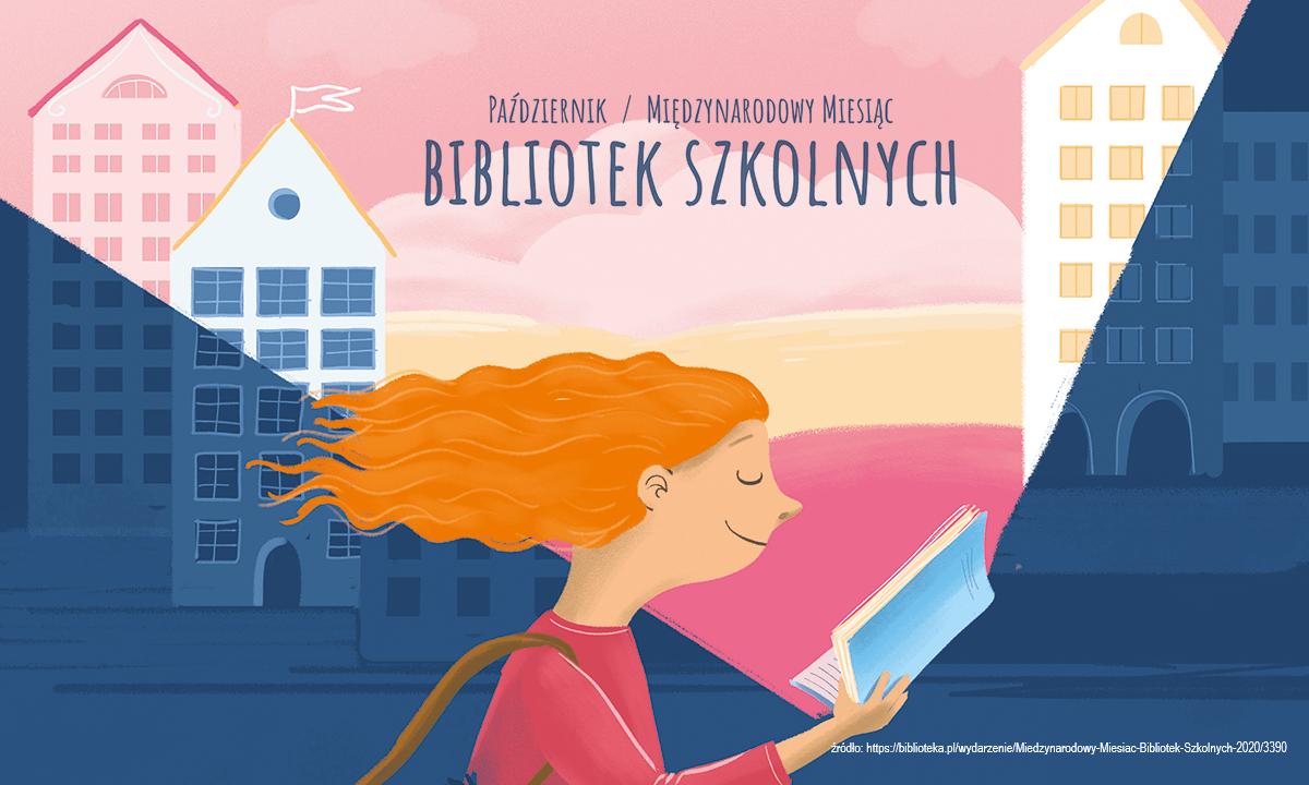 Październik Międzynarodowym Miesiącem Bibliotek Szkolnych